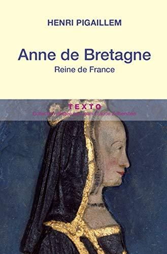 Anne de Bretagne : Reine de France