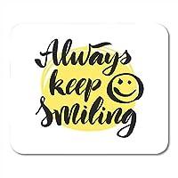 おしゃれ防傷マウスパッドブラックスマイルレタリング書道動機付けの引用常に笑顔を保つ手の描画効果黄色のマウスマットノートブックデスクトップコンピューターに適したおしゃれ防傷マウスパッド