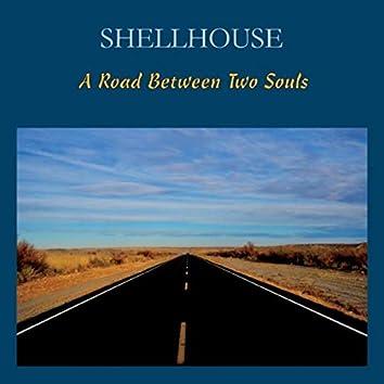 A Road Between Two Souls