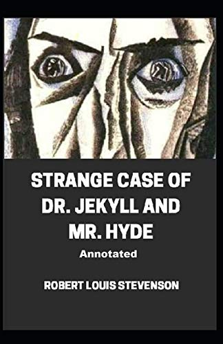 Strange Case of Dr. Jekyll and Mr. Hyde illustrated