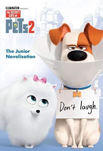 The Secret Life of Pets 2 Junior Novelization (The Secret Life of Pets 2)