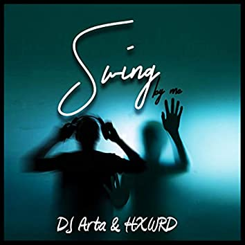 Swing by Me