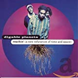 Songtexte von Digable Planets - Reachin' (A New Refutation of Time and Space)