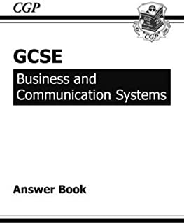 GCSE Business & Communication Systems Answers (for Workbook) (A*-G course)