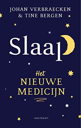 Slaap: Het nieuwe medicijn (Dutch Edition)