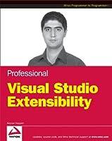 Professional Visual Studio Extensibility (Wrox Professional Guides)