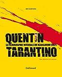Quentin Tarantino - La filmographie intégrale du réalisateur culte