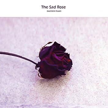 The Sad Rose