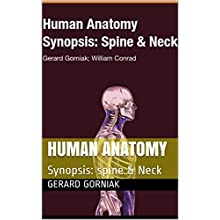 Human Anatomy: Spine & Neck.