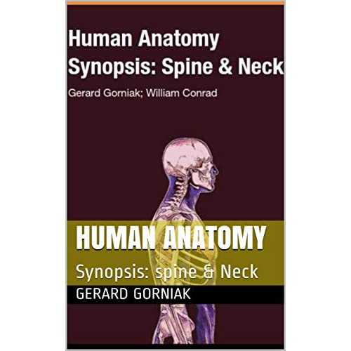 Human Anatomy: Spine & Neck.