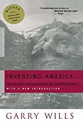 Inventing America: Jefferson's Declaration of Independence: Garry Wills