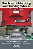 Handbook of Machining with Grinding Wheels