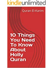 Thing You Need To Know About Holly Quran (English Edition)