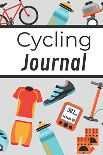 Cycling Journal: Cycling Log Book | Biking Notebook | 6x9 inches, 121 pages | Gift For Bike Lovers Cyclist Men Women