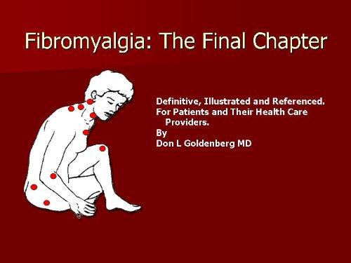 FIBROMYALGIA: THE FINAL CHAPTER