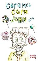 Caramel Corn John