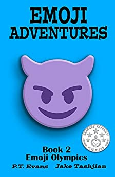 Emoji Adventures Volume 2: Emoji Olympics by [PT Evans, Jake Tashjian]