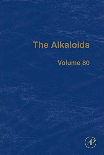 The Alkaloids (Volume 80)