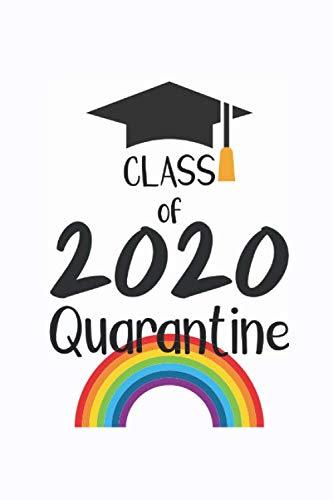 Class of 2020 Quarantine: Self Isolation Journal for Teen Girls & Boys, School Leavers, Graduates, College Students