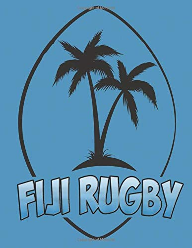 FIJI RUGBY: Personalized Rugby Gift, 8.5x11 lined blank notebook, 110 pages, journal to write ... quotes, paperback composition book