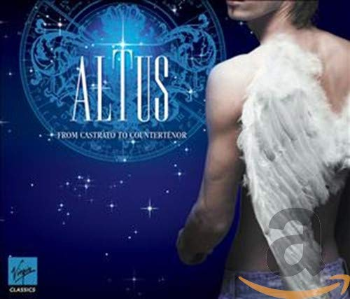 Altus: From Castrato To Countert