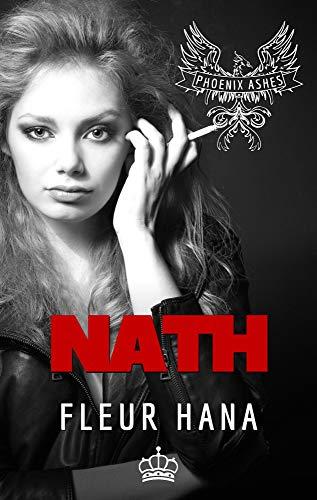 Nath (Phoenix Ashes): Une romance biker MC (Phoenix Ashes, Génération 1)