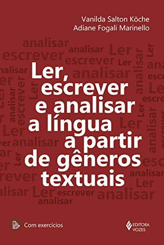 Ler, escrever e analisar a língua a partir de gêneros textuais