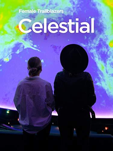 Female Trailblazers: Celestial