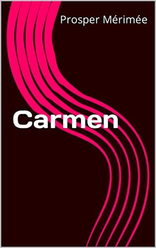 Carmen (English Edition)