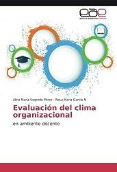 Evaluación del clima organizacional: en ambiente docente