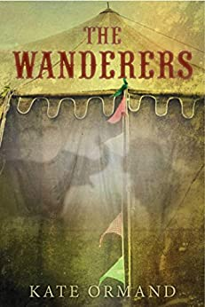 The Wanderers by [Kate Ormand]