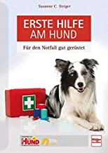 Erste Hilfe am Hund: Für den Notfall gut gerüstet