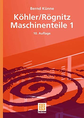 Köhler/Rögnitz Maschinenteile 1