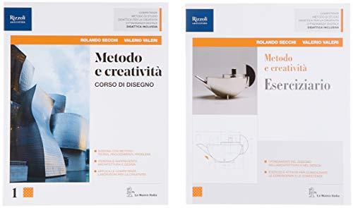 Metodo e creatività. Con Eserciziario. Per le Scuole superiori. Con ebook. Con espansione online: 1