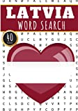 Latvia Word Search: 40 Fun Puzzles With Words Scramble for Adults, Kids and Seniors | More Than 300 Latvian Words and Vocabulary On Cities, Famous ... Culture Of Country, History and Heritage.