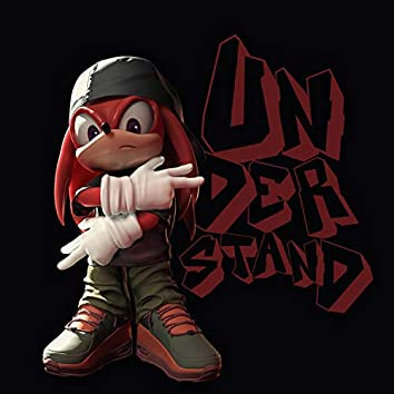 Understand Me (feat. Hunnid P)
