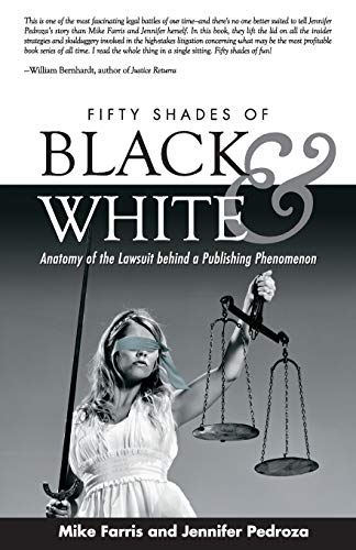 Fifty Shades of Black and White: Anatomy of the Lawsuit Behind a Publishing Phenomenon