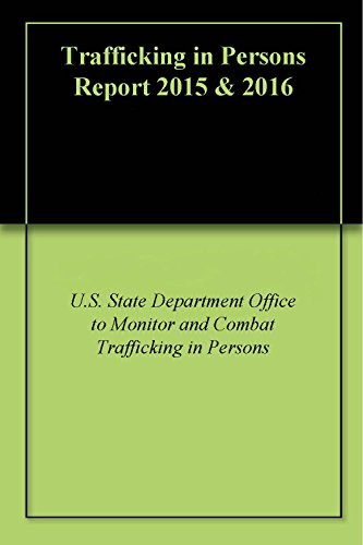 Trafficking in Persons Report 2015 & 2016 (English Edition)
