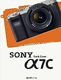 Sony Alpha 7C: Das Handbuch zur Kamera (dpunkt.kamerabuch)