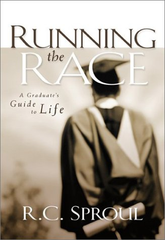 Running the Race:  A Graduate's Guide to Life