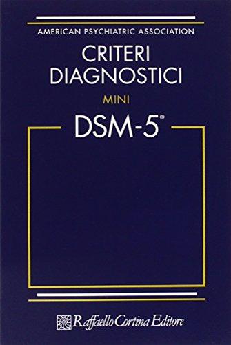 Criteri diagnostici. Mini DSM-5