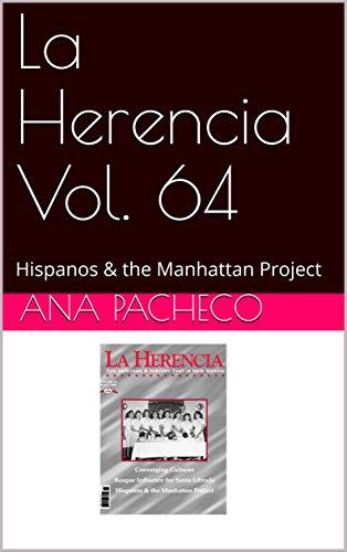 La Herencia Vol. 64: Hispanos & the Manhattan Project (English Edition)