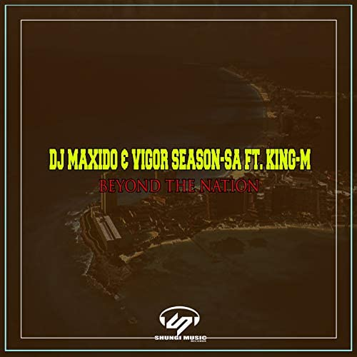 Dj Maxido, Vigor Season-SA & King-M
