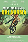 Mountain Biking in Oklahoma: Mountain Biking Log Book for Local State Outdoor Activity Enthusiasts   Document Your Thrilling Downhill Adventures   Build Endurance & Stay Fit with Cycling