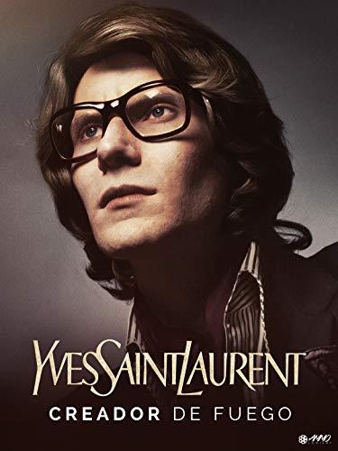 Yves Saint Laurent, Creador de Fuego