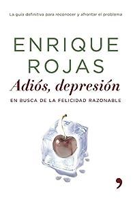 Adiós, depresión par Enrique Rojas