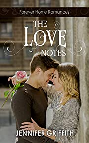 The Love Notes: A High School Reunion Romance (Forever Home Romance Book 1)