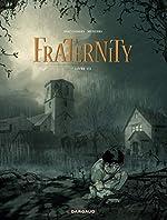 Fraternity - Tome 1 - Livre 1/2 de Diaz Canales Juan
