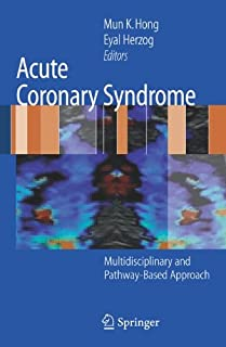 Acute Coronary Syndrome: Multidisciplinary and Pathway-Based Approach