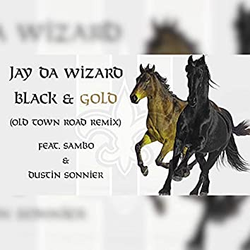 Black & Gold Old Town Road (Remix)